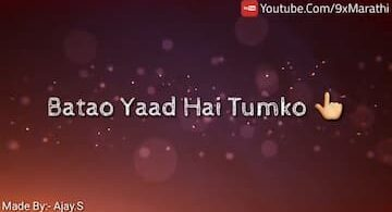 Batao Yaad Hai Tumko Status WhatsApp Song Video Download